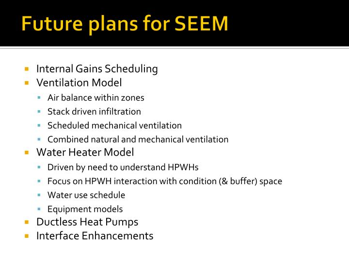 Future plans for SEEM