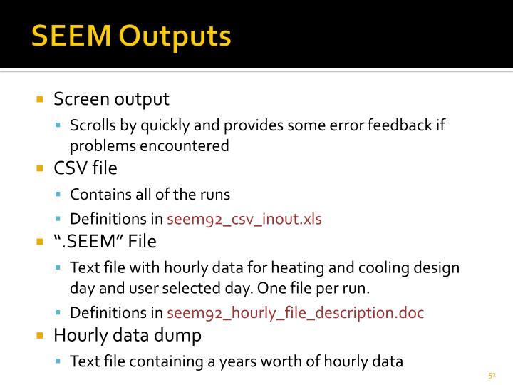 SEEM Outputs