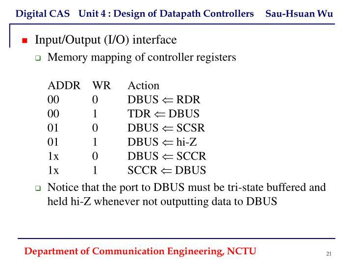 Input/Output (I/O) interface
