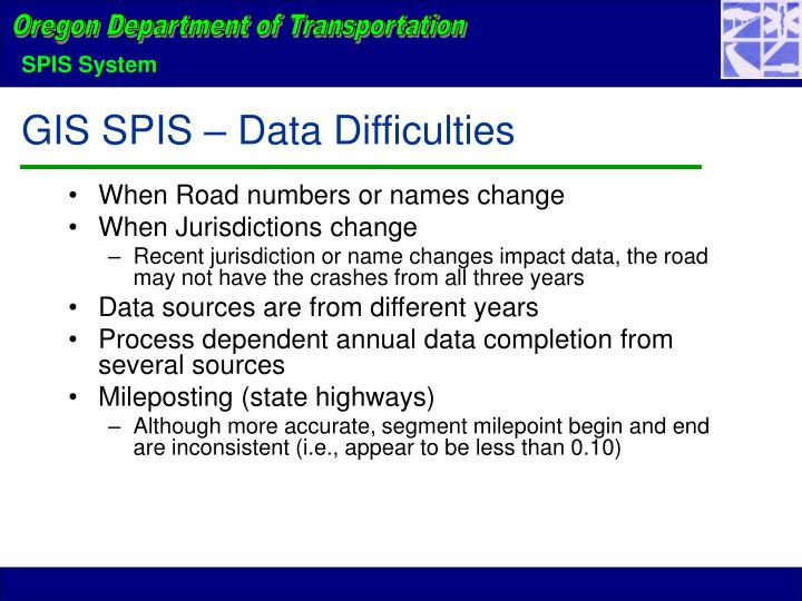 GIS SPIS – Data Difficulties
