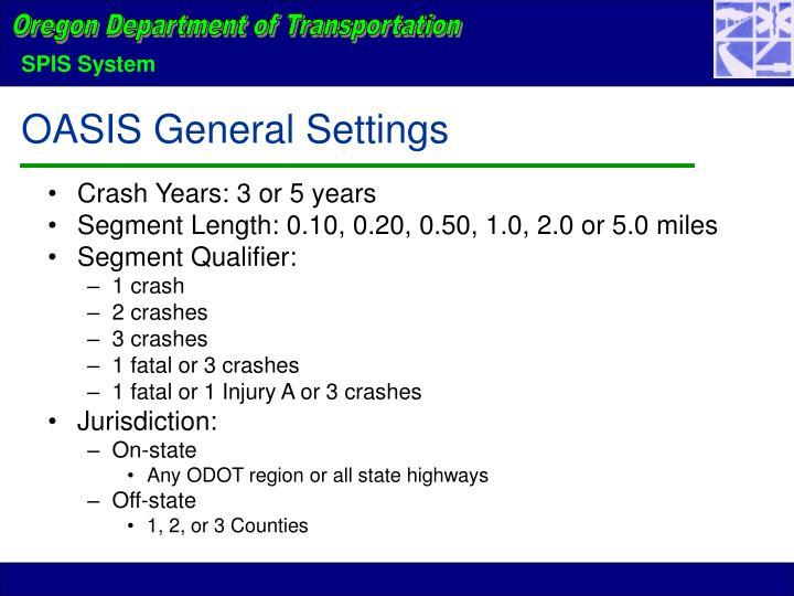 OASIS General Settings