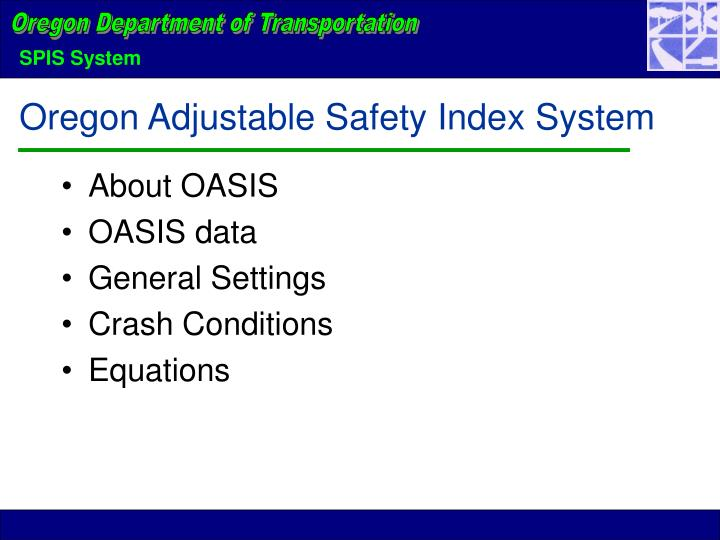Oregon Adjustable Safety Index System