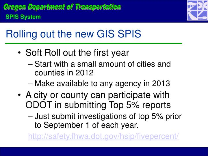 Rolling out the new GIS SPIS