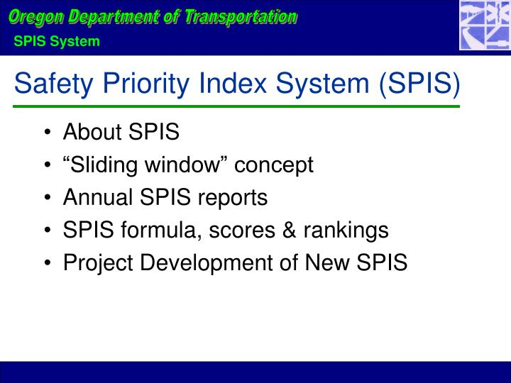 Safety Priority Index System (SPIS)
