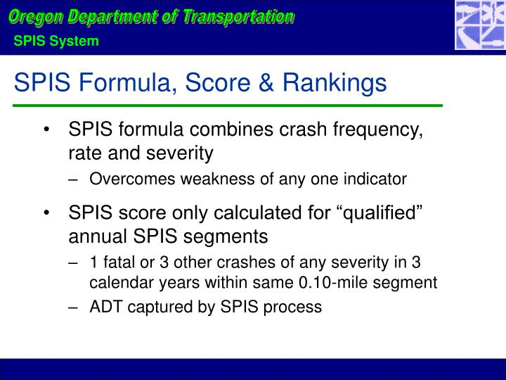 SPIS formula combines crash frequency, rate and severity