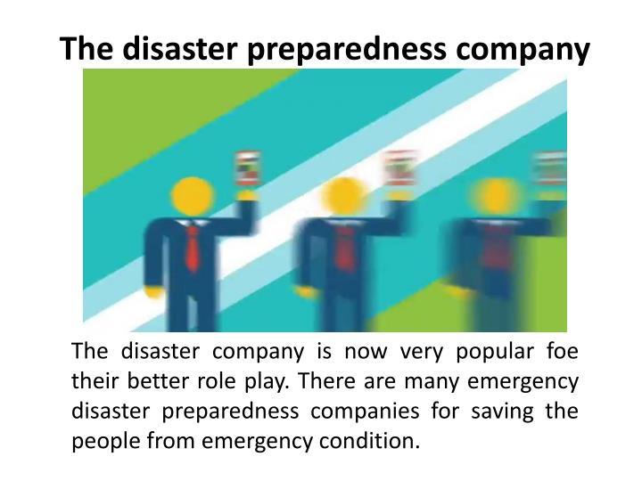 The disaster preparedness company
