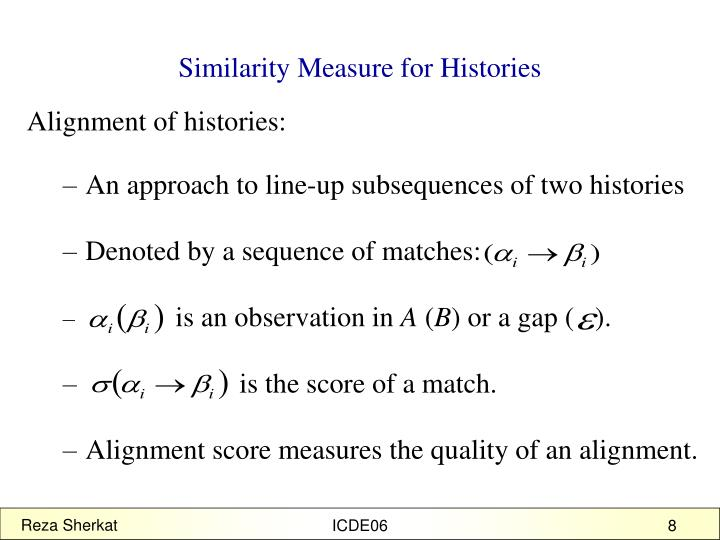 Similarity Measure for Histories