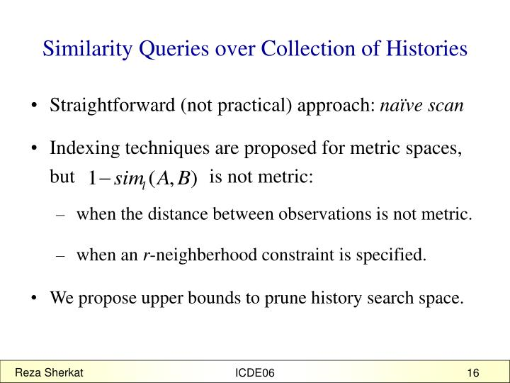 Similarity Queries over Collection of Histories