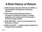 a brief history of reform