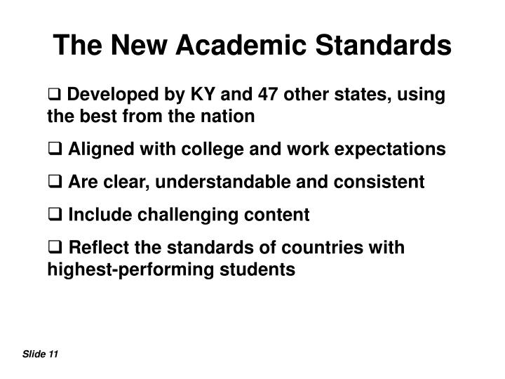 The New Academic Standards