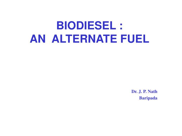 biodiesel an alternate fuel