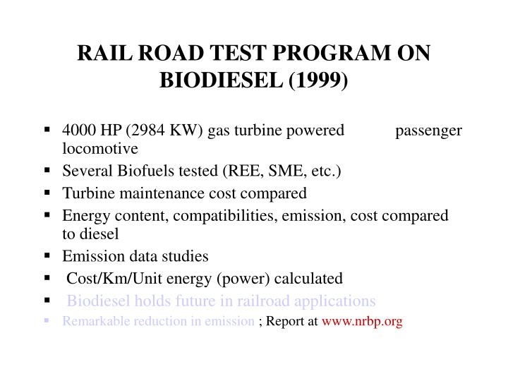 RAIL ROAD TEST PROGRAM ON BIODIESEL (1999)