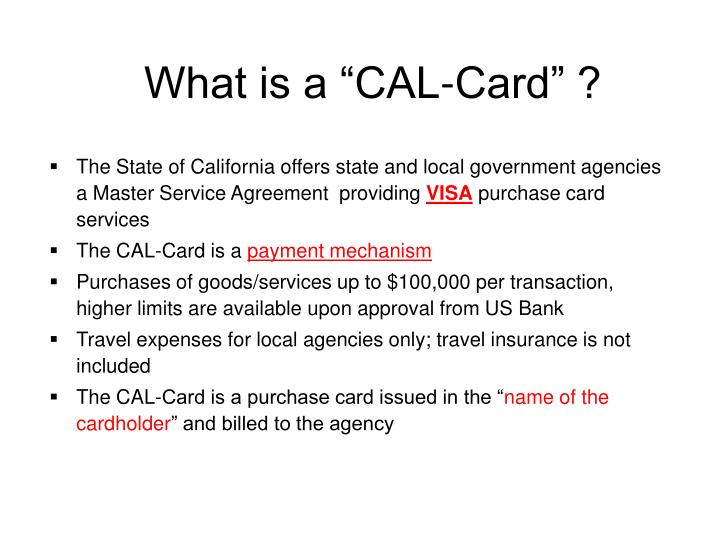 """What is a """"CAL-Card"""" ?"""