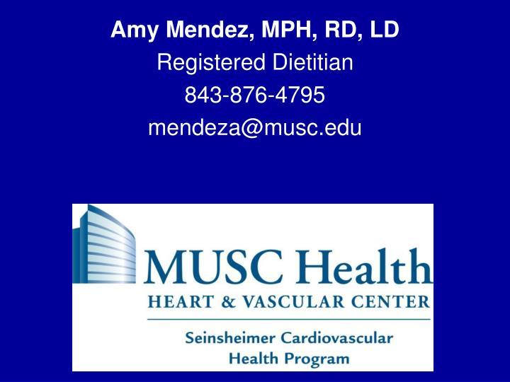 Amy Mendez, MPH, RD, LD