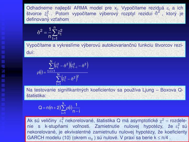 Odhadneme najlepší ARMA model pre x