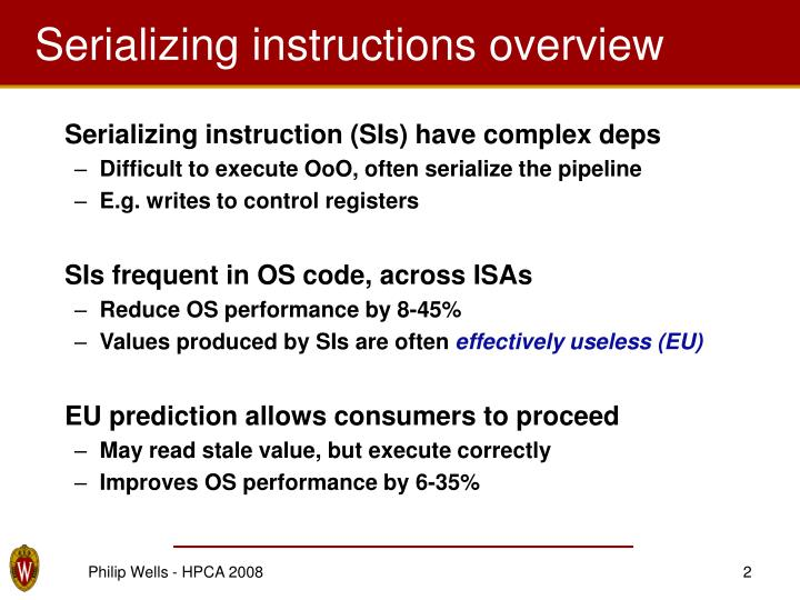 Serializing instructions overview
