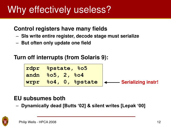 Why effectively useless?