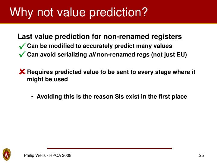 Why not value prediction?