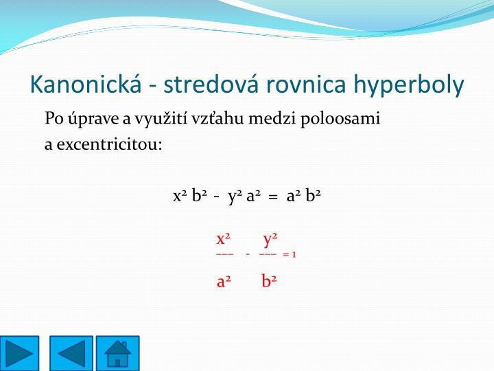 Kanonická - stredová rovnica hyperboly