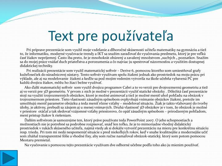 Text pre používateľa