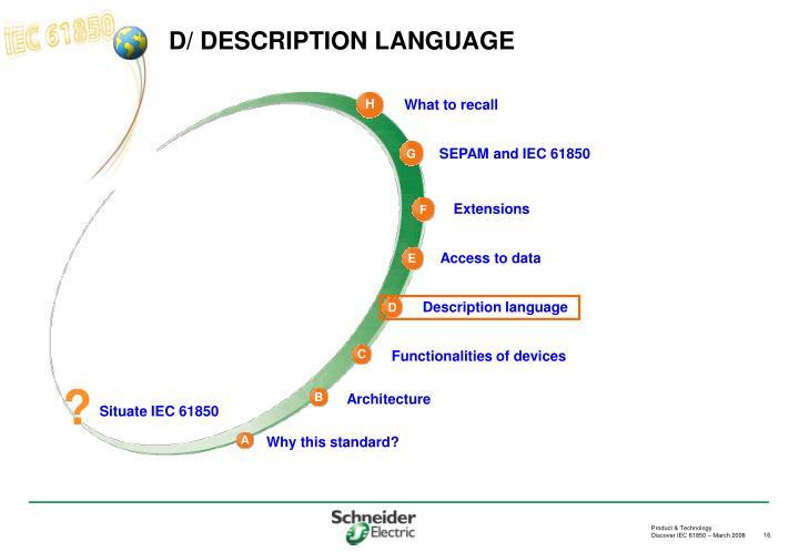 D/ DESCRIPTION LANGUAGE