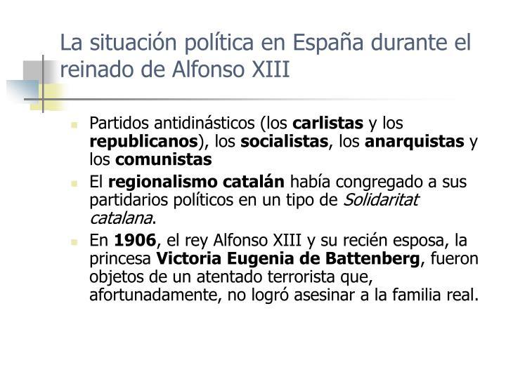 La situación política en España durante el reinado de Alfonso XIII
