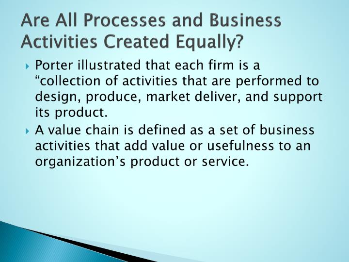 Are All Processes and Business Activities Created Equally?