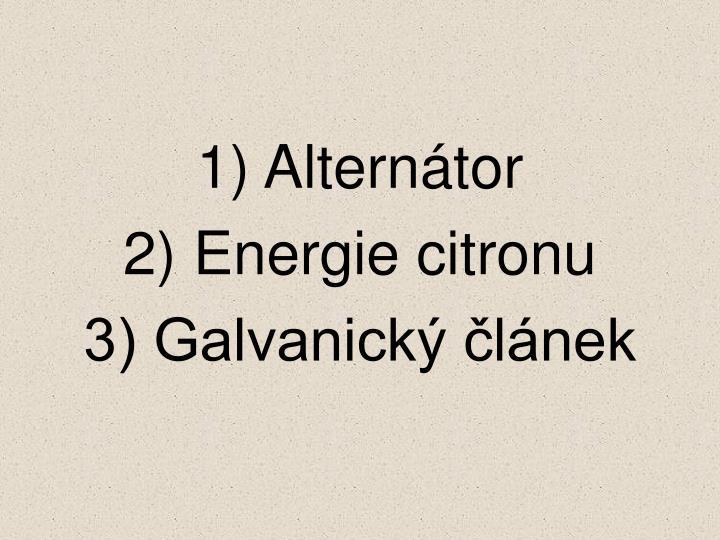 1) Alternátor