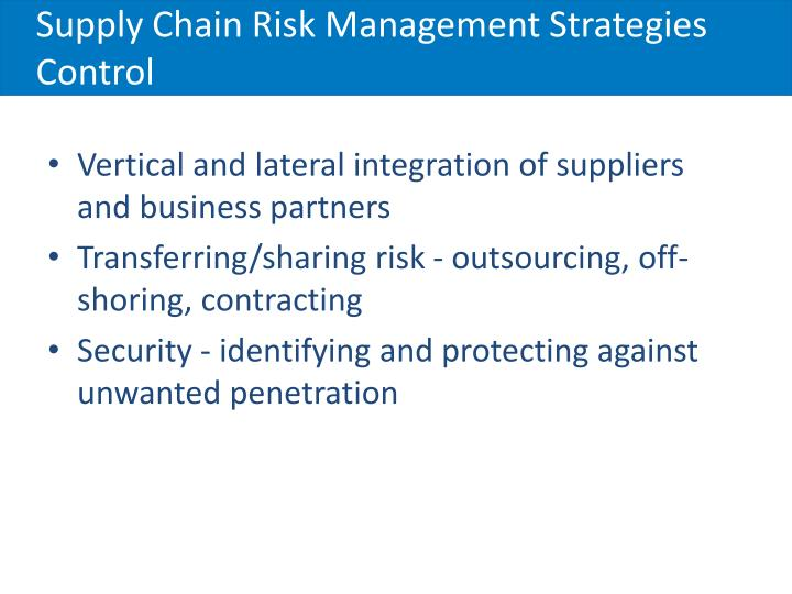 Supply Chain Risk Management Strategies Control