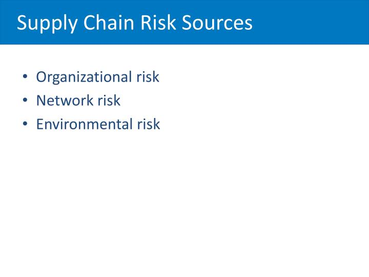 Supply Chain Risk Sources