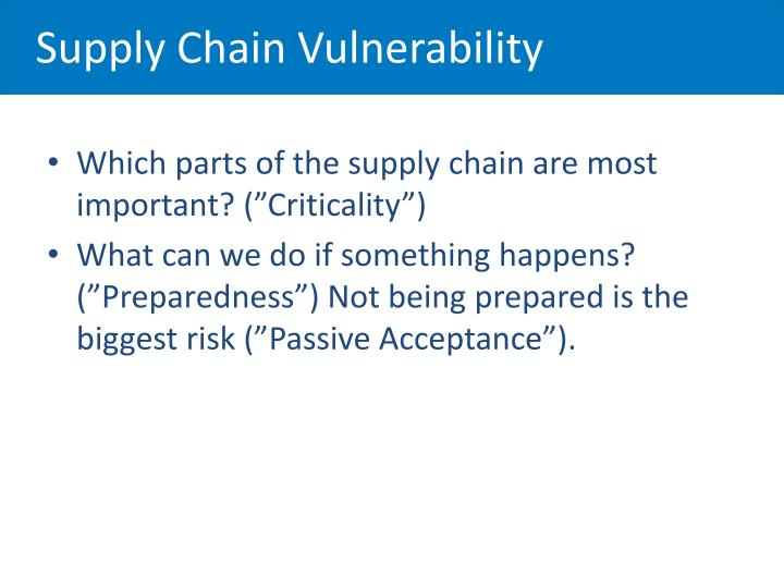 Supply Chain Vulnerability