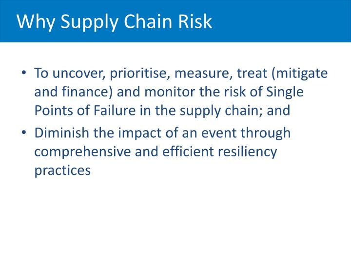 Why Supply Chain Risk
