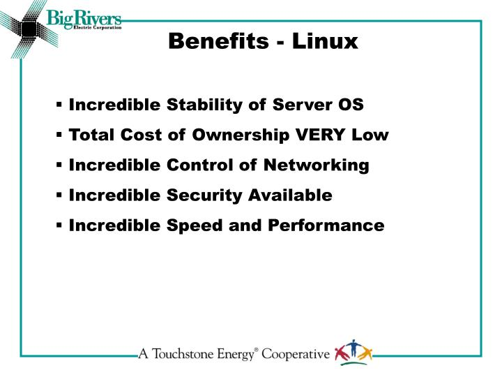 Benefits - Linux