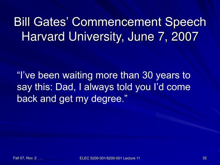 Bill Gates' Commencement Speech Harvard University, June 7, 2007