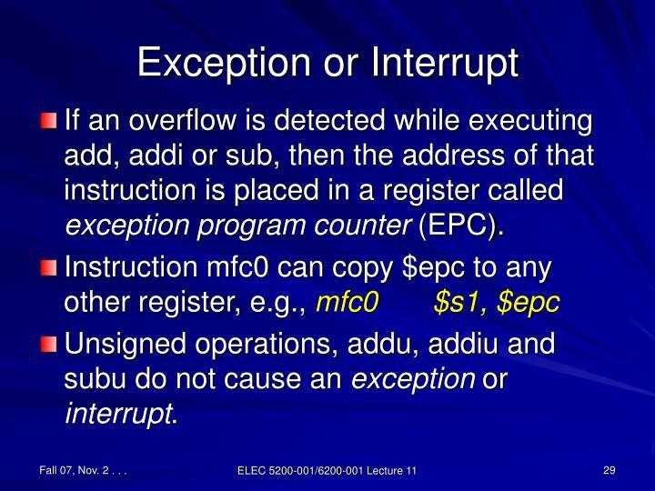 Exception or Interrupt