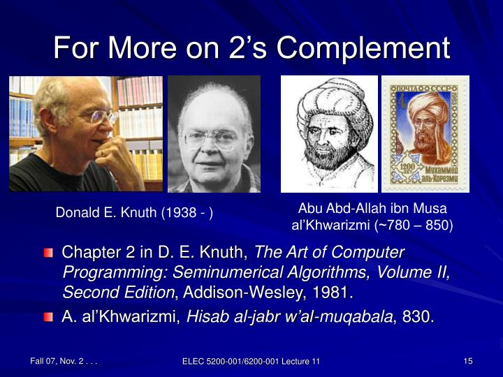 For More on 2's Complement