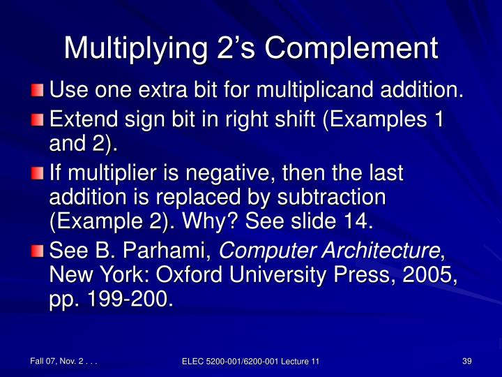 Multiplying 2's Complement
