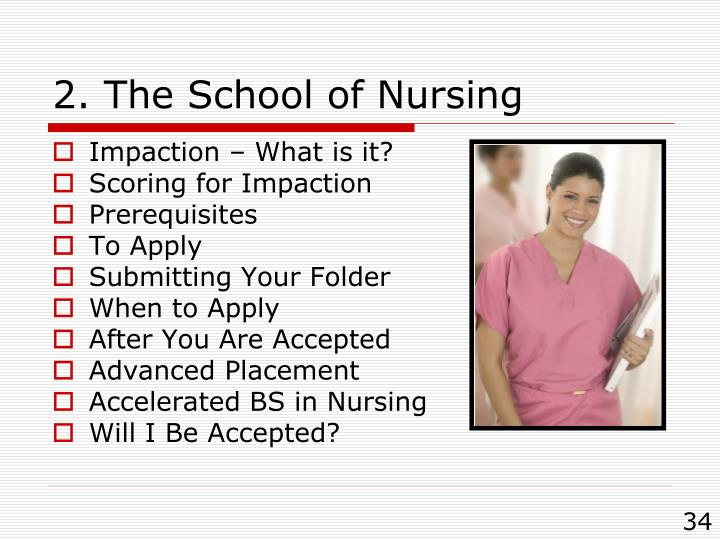 2. The School of Nursing