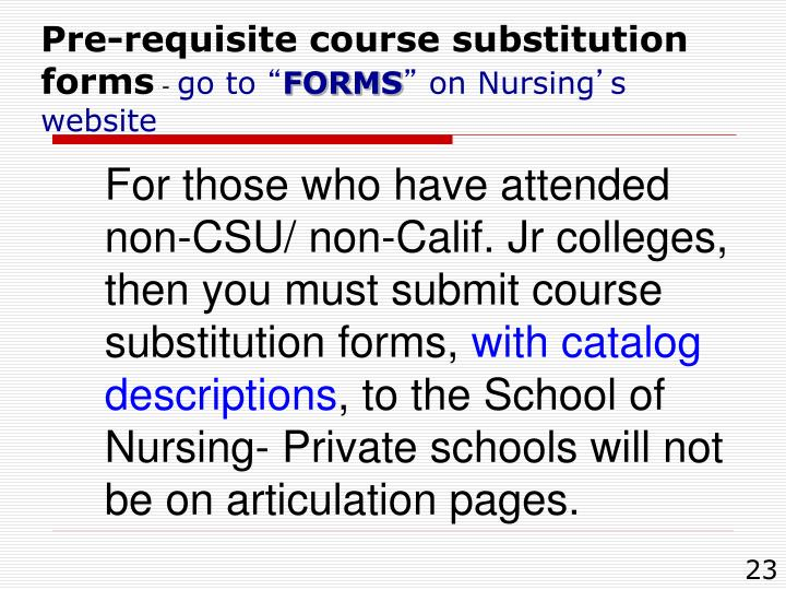 Pre-requisite course substitution forms