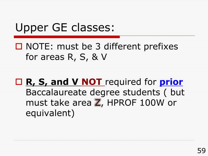 Upper GE classes: