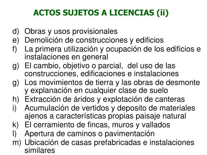 ACTOS SUJETOS A LICENCIAS (ii)