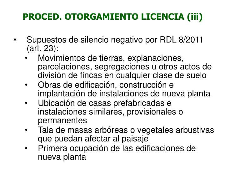 PROCED. OTORGAMIENTO LICENCIA (iii)