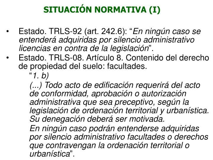 SITUACIÓN NORMATIVA (I)