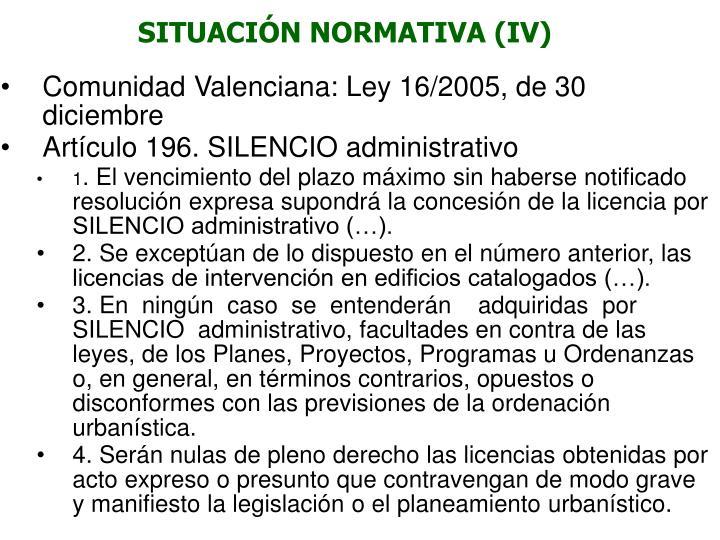 SITUACIÓN NORMATIVA (IV)