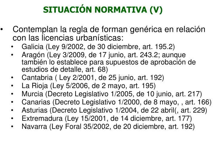 SITUACIÓN NORMATIVA (V)