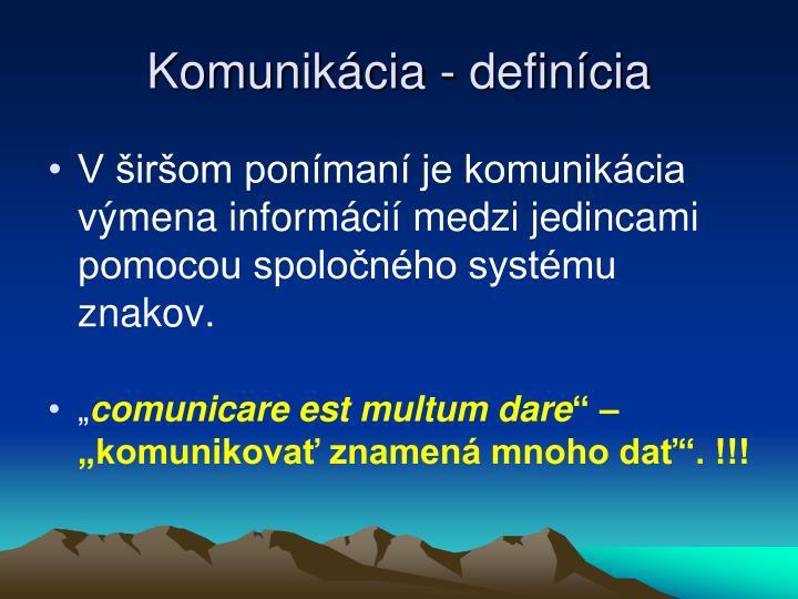 Komunikácia - definícia