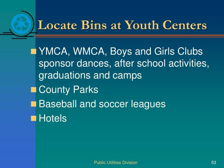 Locate Bins at Youth Centers