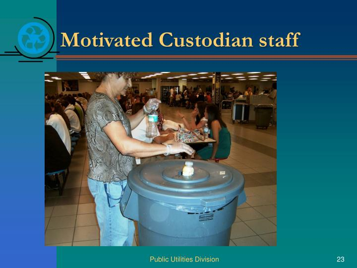Motivated Custodian staff