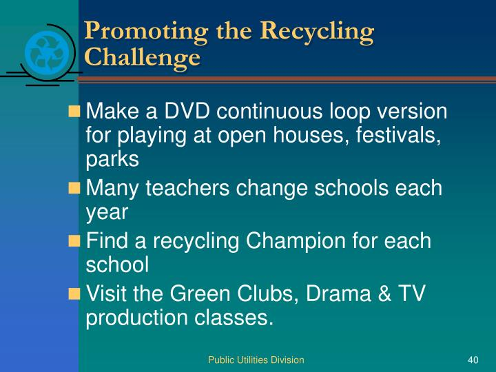 Promoting the Recycling Challenge