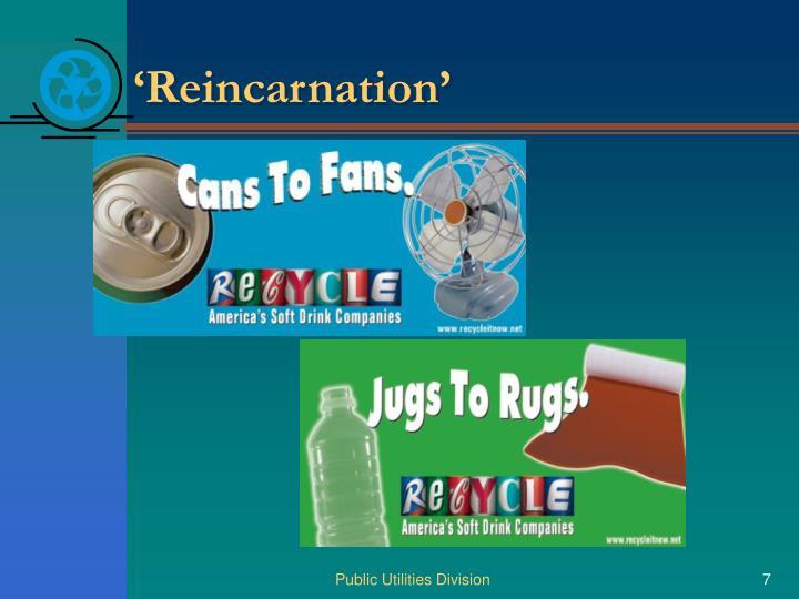 'Reincarnation'